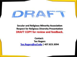 Secular and Religious Minority Association Respect for Religious Diversity Presentation DRAFT COPY for review and feedb