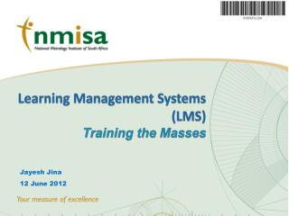 Learning Management Systems (LMS)  Training the Masses