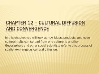 Chapter 12 – Cultural Diffusion and Convergence