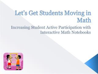 Let's Get Students Moving in Math