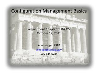 Configuration Management Basics Enchantment Chapter of INCOSE October 12, 2011