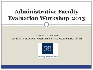 Administrative Faculty Evaluation Workshop  2013