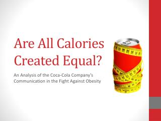 Are All Calories Created Equal?