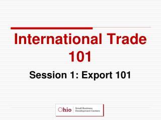 International Trade 101