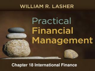 Chapter 18 International Finance