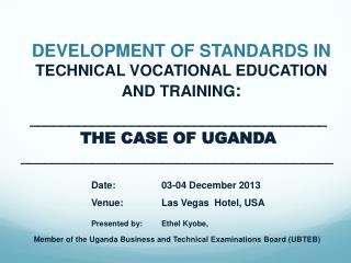 DEVELOPMENT OF STANDARDS IN TECHNICAL VOCATIONAL EDUCATION AND TRAINING :