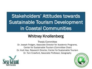 Stakeholders' Attitudes towards Sustainable Tourism Development in Coastal Communities