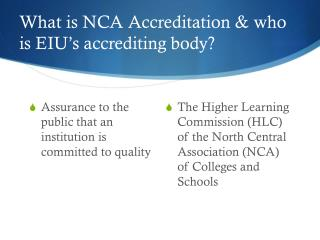 What is NCA Accreditation & who is EIU's accrediting body?