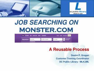 JOB SEARCHING ON  MONSTER.COM