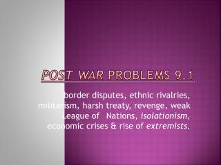 Post War problems 9.1