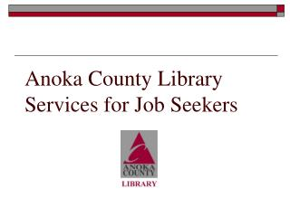 Anoka County Library Services for Job Seekers