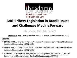 Anti-Bribery Legislation in Brazil: Issues and Challenges Moving Forward