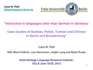 """Instruction in languages other than German in Germany:  Case studies of Sorbian, Polish, Turkish and Chinese  in Berli"