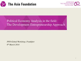 Political Economy Analysis in the field:  The Development Entrepreneurship Approach