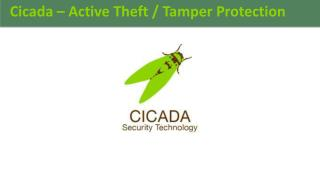 Cicada – Active Theft / Tamper Protection