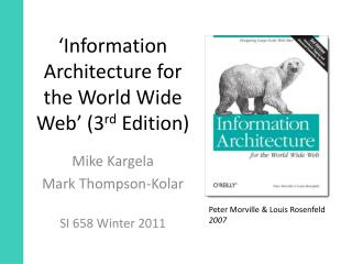 'Information Architecture for the World Wide Web' (3 rd  Edition)