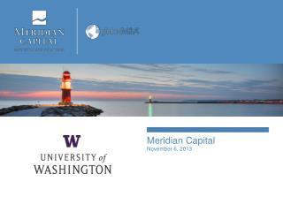 Meridian Capital November 6 , 2013