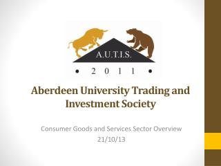 Aberdeen University Trading and   Investment Society