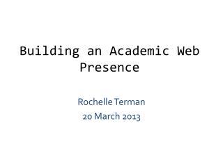 Building an Academic Web Presence