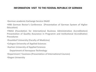 INFORMATION  VISIT  TO THE FEDERAL REPUBLIC OF GERMAN