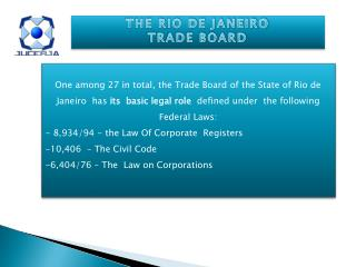THE RIO DE JANEIRO  TRADE BOARD
