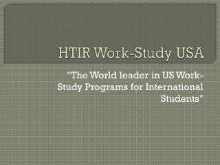 HTIR Work-Study USA