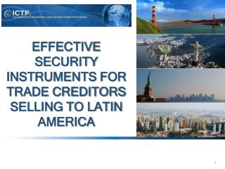 Effective Security Instruments for Trade Creditors Selling to Latin America