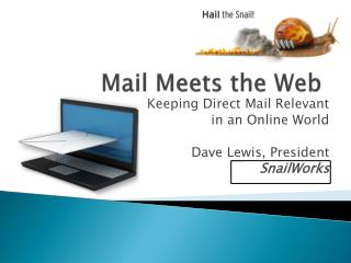 Mail Meets the Web