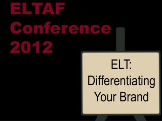 ELTAF Conference  2012