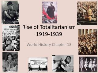 Rise of Totalitarianism 1919-1939