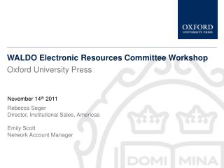 WALDO Electronic Resources Committee Workshop