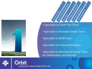 Specialist in Trade  Fair  Tours  Specialist  in Business  Study Tours Specialist in MICE Tours Specialist in Premium H