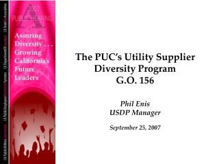 The PUC s Utility Supplier Diversity Program G.O. 156