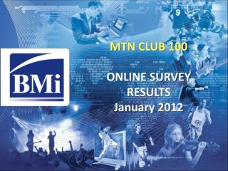 MTN CLUB 100  ONLINE SURVEY  RESULTS January 2012