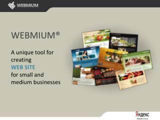 WEBMIUM® A unique tool for creating WEB SITE for small  and medium businesses