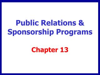 Public Relations & Sponsorship Programs