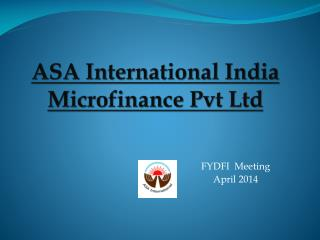 ASA International India Microfinance  Pvt  Ltd