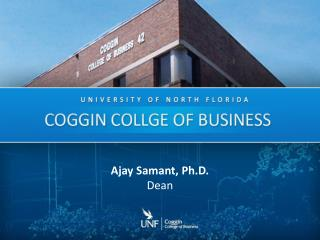 Ajay  Samant , Ph.D. Dean