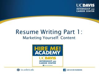 Resume Writing Part 1:  Marketing Yourself: Content