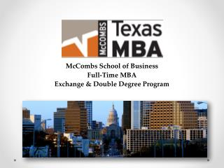 McCombs School of Business Full-Time MBA Exchange & Double Degree Program