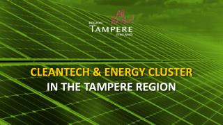 Cleantech  & Energy cluster  in  the Tampere Region
