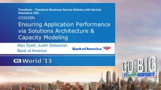 Ensuring Application Performance via Solutions Architecture & Capacity  Modeling