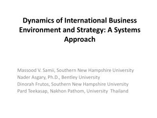 Dynamics of International Business Environment and Strategy: A  Systems  Approach