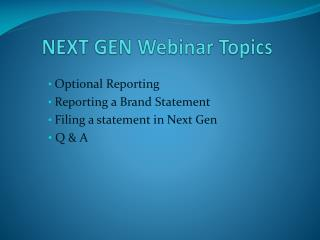 NEXT GEN Webinar Topics