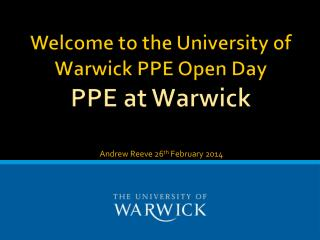 Welcome to the University of Warwick PPE Open Day  PPE at Warwick
