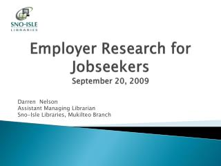 Employer Research for Jobseekers September 20, 2009
