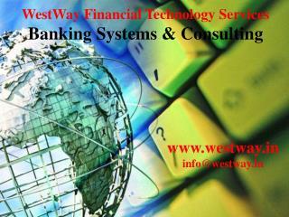 Raj Bank Universal Core Banking System               FCBS