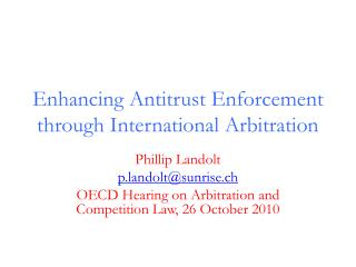 Enhancing Antitrust Enforcement  through International Arbitration