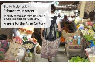 Study Indonesian:  Enhance your career