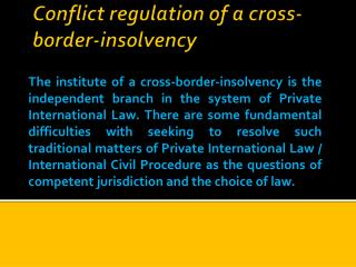 Conflict regulation of a cross-border - insolvency